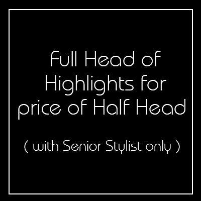 Full Head Highlights for the Price of a Half Head - Church Street