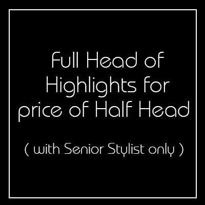 Full Head Highlights for the Price of a Half Head - Newington Green
