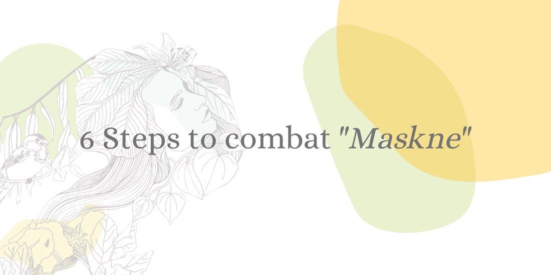 """6 Steps to avoid """"Mascne"""""""